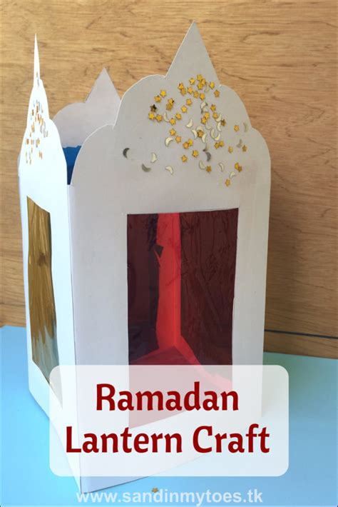 lantern crafts for busy ramadan lantern craft sand in my toes