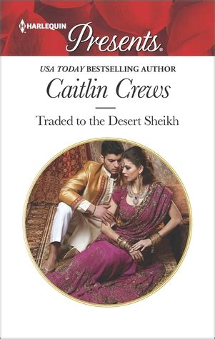 for the sheikh ruthless royal sheikhs books review traded to the desert sheikh by caitlin crews