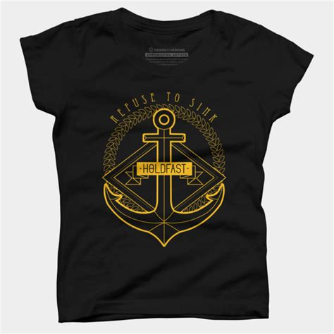 i refuse to sink shirt refuse to sink t shirt by blackfibergraphics design by humans