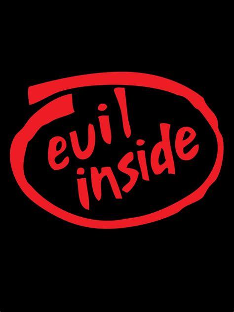 Evil Inside by Evil Inside T Shirt Slogan Buy At