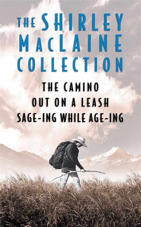 the camino shirley maclaine the shirley maclaine collection ebook by shirley maclaine