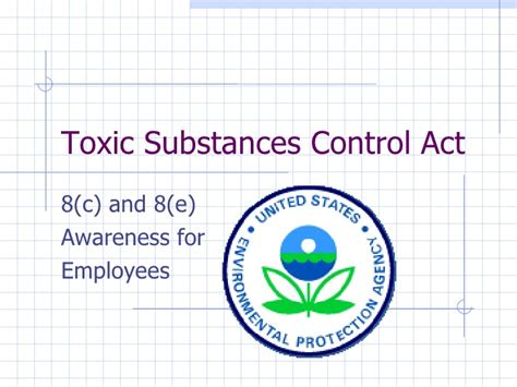 section 102 of the controlled substances act toxic substances control act awareness