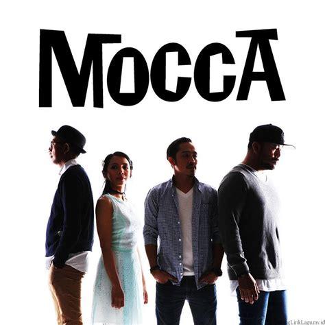 mocca you music on 1 musica terbaru lirik lagu mocca happy top gudang lirik lagu terbaru
