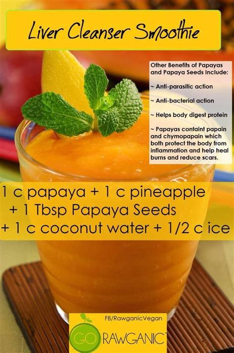 Papaya Detox Drink by Liver Cleanser Smoothie 1 Cup Papaya 1 Cup Pineapple 1