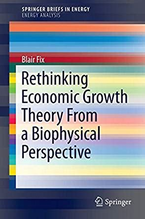 rethinking economic growth theory from a