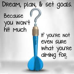 planning your dreams quotes about dreams and goals quotesgram