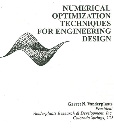 Numerical Optimization Techniques For Engineering Design