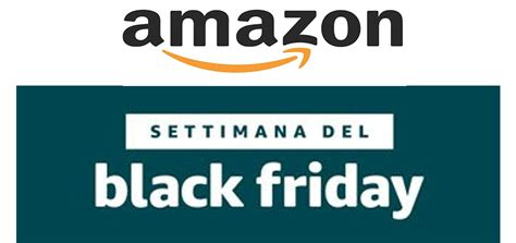 black friday amazon gioved 236 amazon black friday 2017 scopriamo le nuove