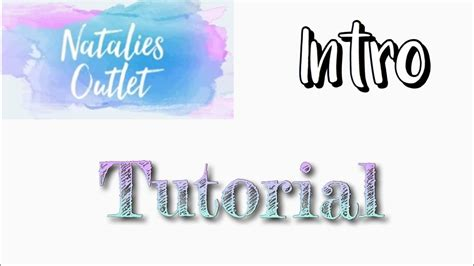 cool intro natalies outlet intro tutorial
