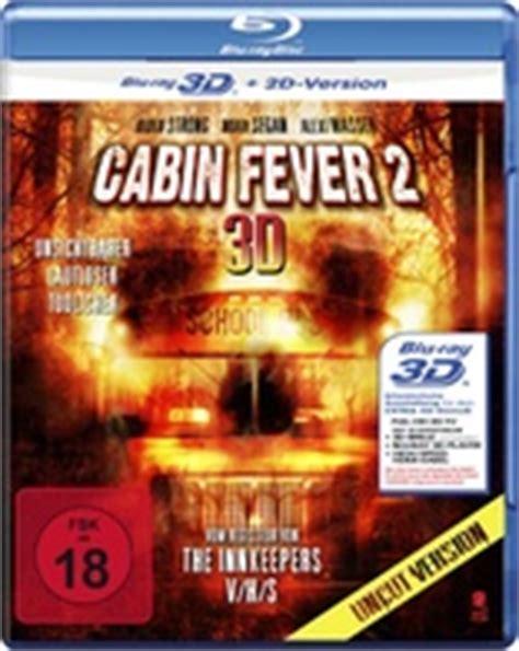 Cabin Fever 2 by Cabin Fever 2 Fever 3d Germany