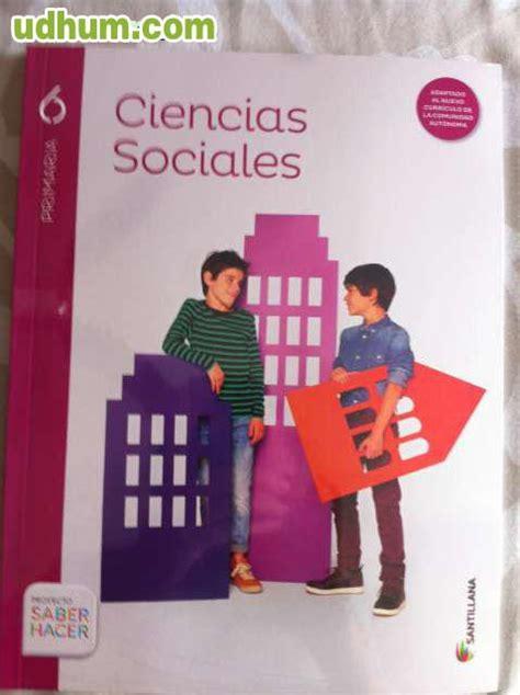 6pri ciencias sociales mec 6 primaria saber hacer 2015 varios autores libro en papel santillana ciencias sociales 6 186 primaria