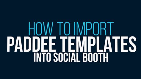 social booth templates how to import photo booth templates in social booth