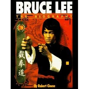 bruce lee life biography bruce lee the biography by robert clouse books i ve read