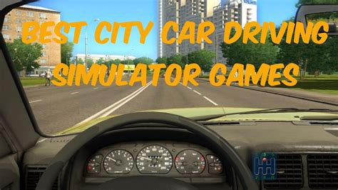 Auto Simulator Spiele by Top 5 Best Car Driving Simulator Not Racing Pc