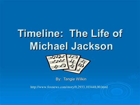 michael jackson biography timeline timeline the life of michael jackson