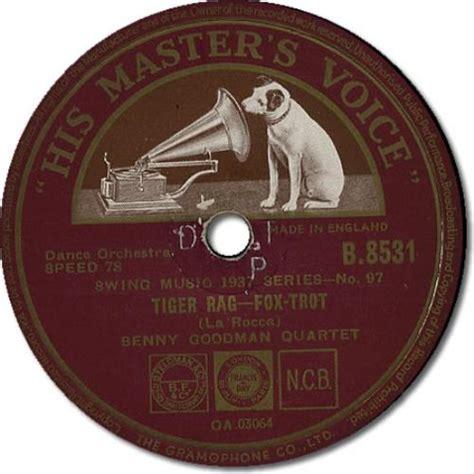benny goodman tiger rag benny goodman tiger rag uk 78rpm shellac record 397120