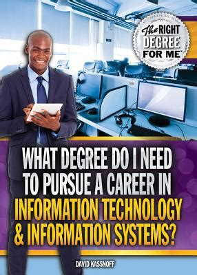 What Degree Do You Need To Get An Mba by What Degree Do I Need To Pursue A Career In Information