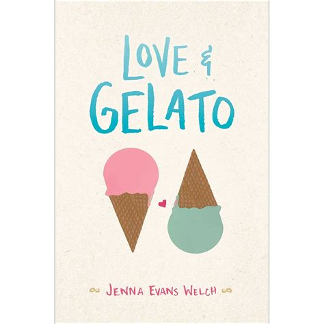 love gelato by jenna evans welch reviews discussion