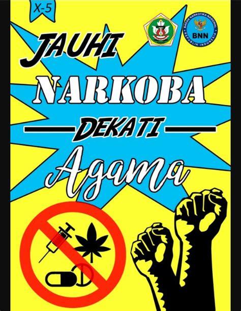membuat yel yel anti narkoba 13 koleksi keren gambar poster narkoba menginspirasi