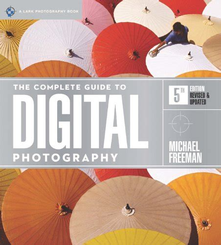 digital photography an introduction 5th edition books the complete guide to digital photography 5th edition a