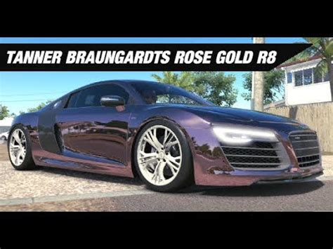 audi r8 tanner tanner braungardts rose gold r8 forza horizon 3 youtube