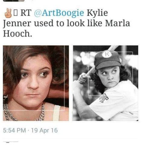 18 Plus Memes - rt art boogie kylie jenner used to look like marla hooch
