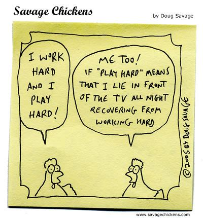 how comics work work hard cartoon savage chickens cartoons on sticky notes by doug savage