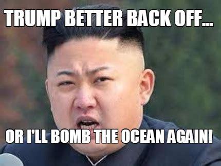 Kim And Trump Memes - meme maker kim jong un generator