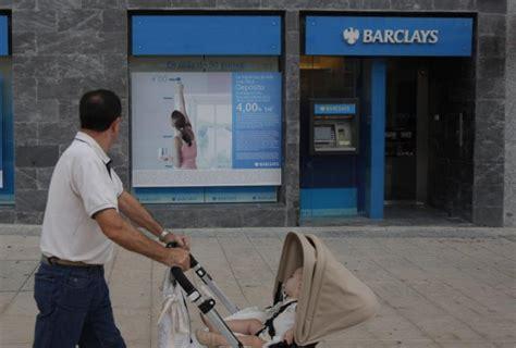 oficina barclays madrid barclays lanza la hipoteca a euribor 1 85 para clientes