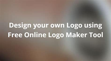 free design your own logo design your own logo using free online logo maker tool