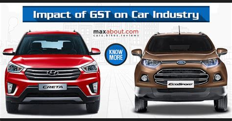 indian cars and prices effect of gst on car prices in india maxabout news