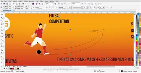tutorial coreldraw membuat spanduk tutorial membuat banner spanduk futsal di coreldraw