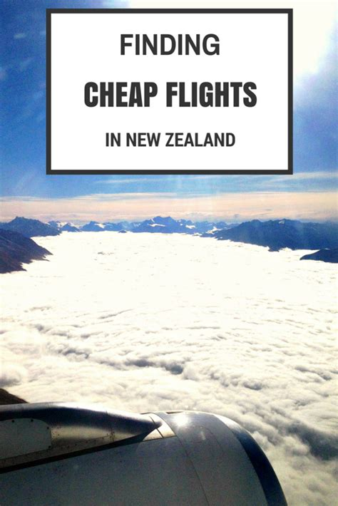 Finding In New Zealand Finding Cheap Flights In New Zealand