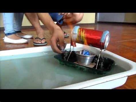 barco de vapor proyecto barco a vapor 1era ley de la termodinamica youtube