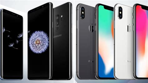 iphone or samsung the samsung s9 vs the iphone x how do they compare