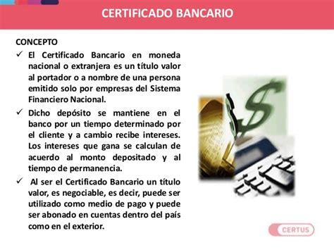 certificado bancario de moneda extranjera y nacional en atenci 243 n al cliente financiero