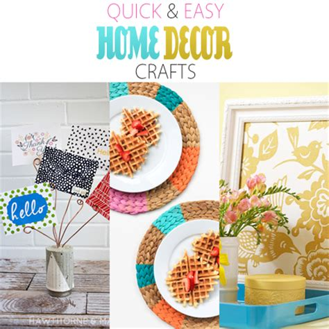 easy crafts to decorate your home quick and easy home decor crafts the cottage market