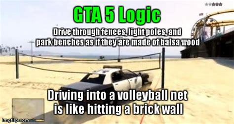 Funny Gta 5 Memes - gta 5 logic imgflip