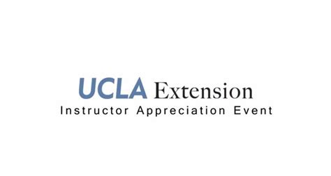 Ucla Extension Pre Mba Classes ucla extension s instructor appreciation event ucla