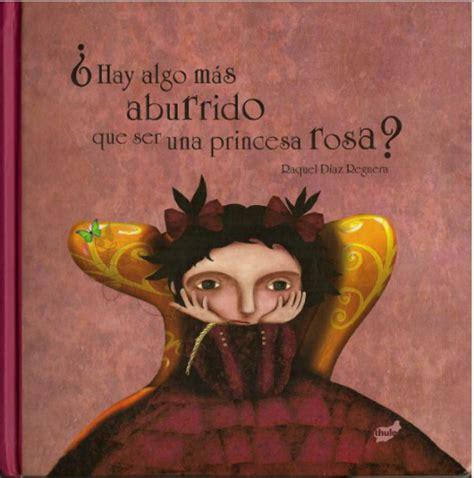 hay algo mas aburrido que ser una princesa rosa libro gratis descargar alfareros de papel hay algo mas aburrido que ser una princesa rosa papel picado