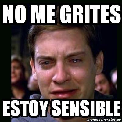 Me La Pelan Meme - meme crying peter parker no me grites estoy sensible