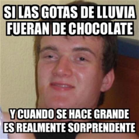 Memes De Chocolate - meme stoner stanley si las gotas de lluvia fueran de