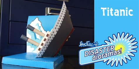 How To Make The Titanic Out Of Paper - disaster dioramas are dangerous papercraft didn t