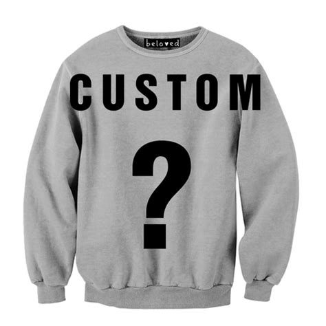 design custom sweatshirts make a hooded sweatshirt custom sweatshirts design sweatshirt belovedshirts