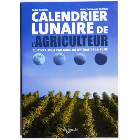 Calendrier Agriculteur Calendrier Lunaire De L Agriculteur Cultiver Mois Par