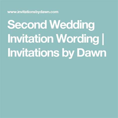 2nd Wedding Reception Invitation Wording