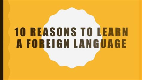 8 Great Foreign Languages To Learn by 10 Reasons To Learn A Foreign Language