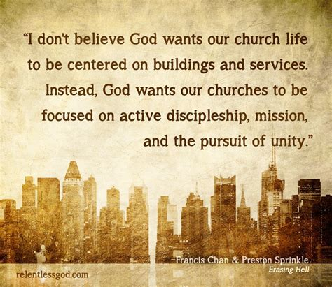 francis chan quotes church on francis chan quotes quotesgram