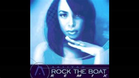 don t rock the boat remix aaliyah rock the boat remix youtube