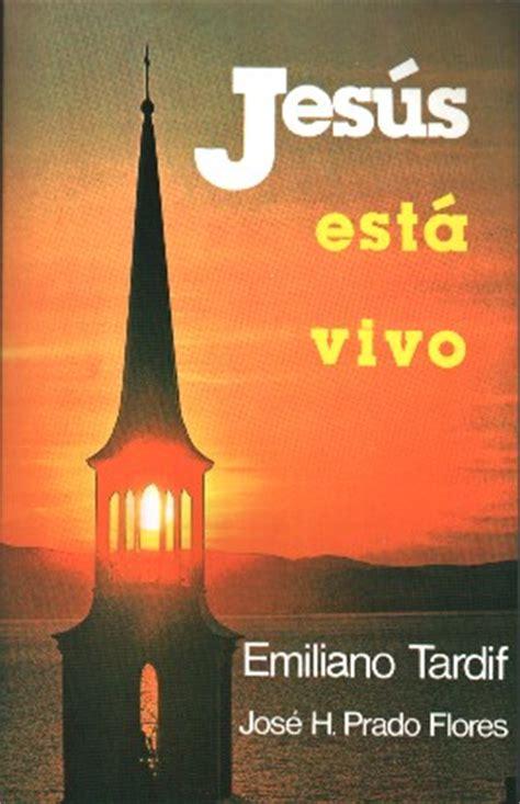 libro there was no jesus blog catolico jesus te sana libro jes 250 s esta vivo padre emilianotardif